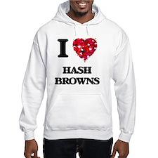 I love Hash Browns Hoodie