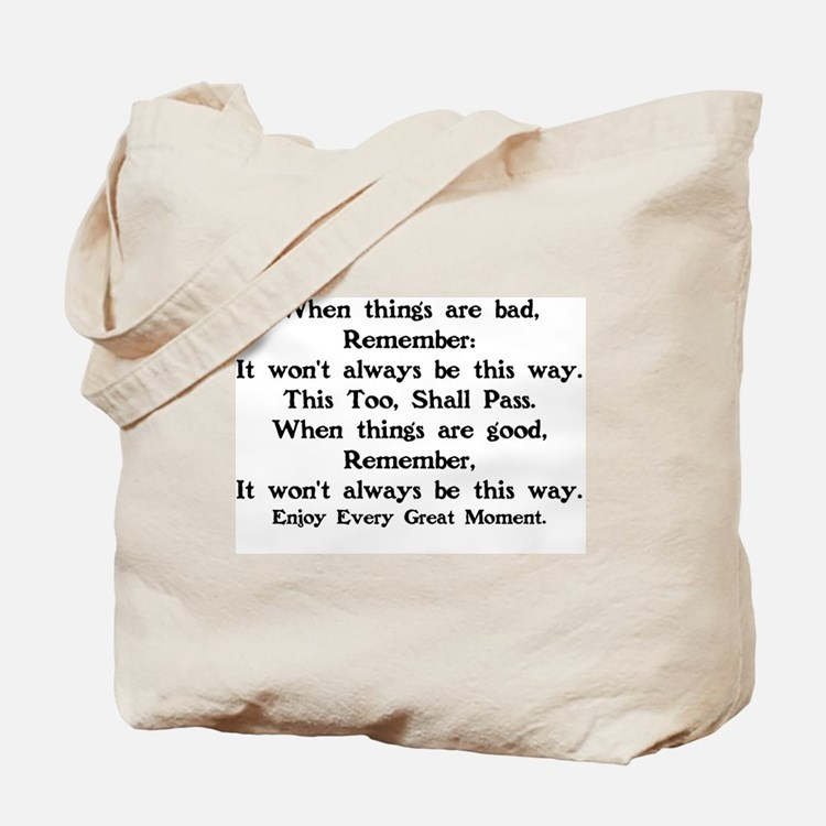 ENCOURAGEMENT - THIS TOO SHALL PASS Tote Bag