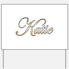 Gold Katie Yard Sign