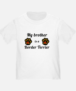 My Brother Is A Border Terrier T-Shirt