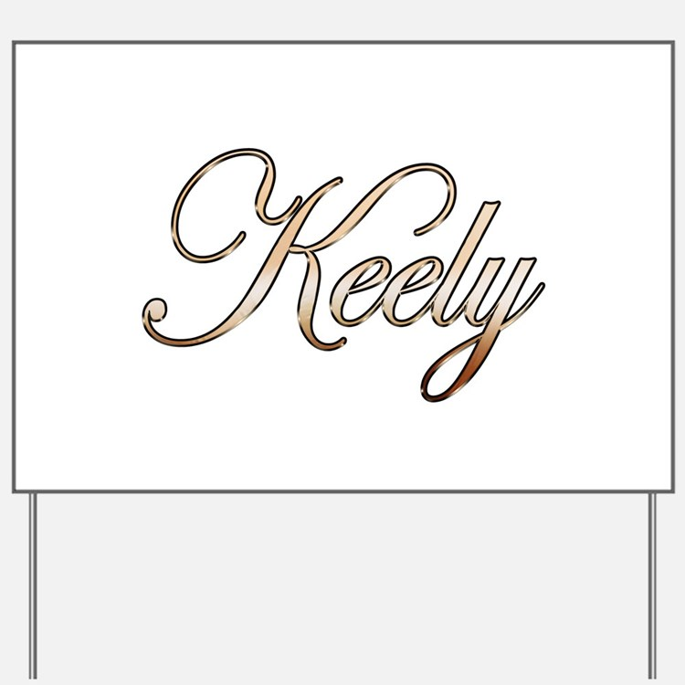 Gold Keely Yard Sign
