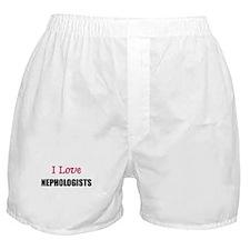 I Love NEPHOLOGISTS Boxer Shorts