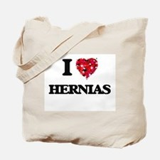 I love Hernias Tote Bag