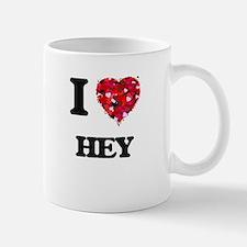 I love Hey Mugs