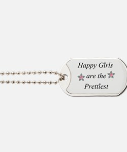 Happy Girls are the Prettiest Dog Tags