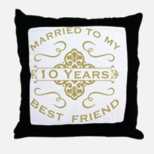 Married My Best Friend 10th Throw Pillow