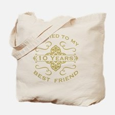 Married My Best Friend 10th Tote Bag