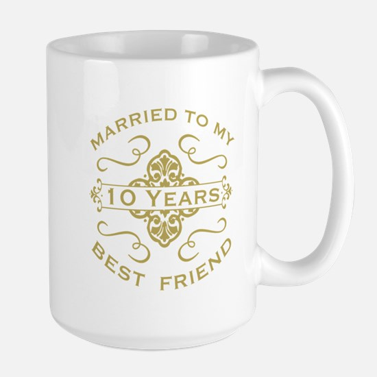 Married My Best Friend 10th Mugs