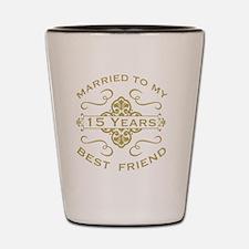 Married My Best Friend 15th Shot Glass