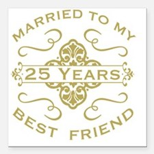 "Married My Best Friend 2 Square Car Magnet 3"" x 3"""