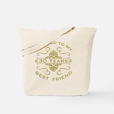 Married My Best Friend 30th Tote Bag
