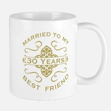 Married My Best Friend 30th Mugs