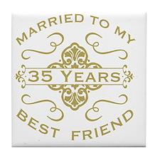 Married My Best Friend 35th Tile Coaster