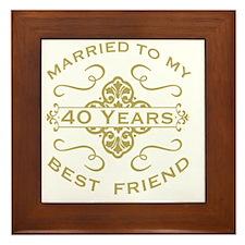 Married My Best Friend 40th Framed Tile