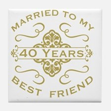 Married My Best Friend 40th Tile Coaster