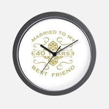 Married My Best Friend 40th Wall Clock