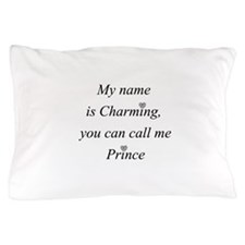 Call me Charming Pillow Case