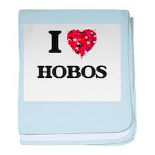 I love Hobos baby blanket