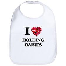 I love Holding Babies Bib
