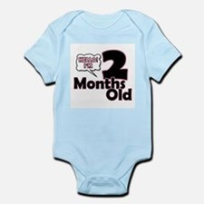 Hello I'm 2 Months Old Body Suit