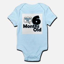 Hello I'm 6 Months Old Body Suit