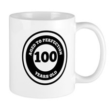 Aged To Perfection 100 Years Old Mugs