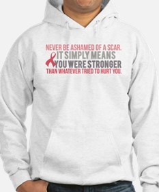 Never be Ashamed of a Scar Hoodie