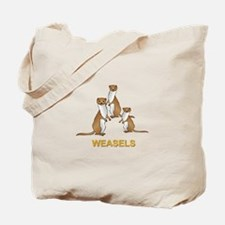 Weasels w Text Tote Bag