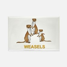 Weasels w Text Rectangle Magnet