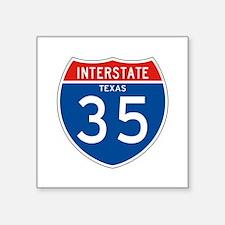 "Interstate 35 - TX Square Sticker 3"" x 3"""