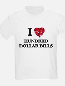 I love Hundred Dollar Bills T-Shirt