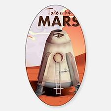 Take a Trip to Mars Sticker (Oval)