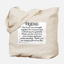 FRIEND - OUR LIVES WERE BROUGHT TOGETHER Tote Bag