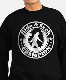 Hide and seek world champion Sweatshirt