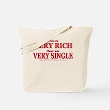 Very Rich..Single Tote Bag