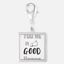 You're in Good Hands Charms