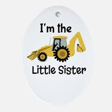 Little Sister Backhoe I'm the Little Sister Orname