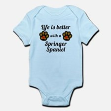 Life Is Better With A Springer Spaniel Body Suit