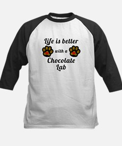 Life Is Better With A Chocolate Lab Baseball Jerse