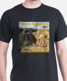Gold Mine Nugget In The Sky T-Shirt