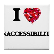 I Love Inaccessibility Tile Coaster