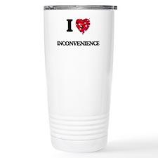 I Love Inconvenience Travel Coffee Mug