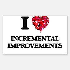 I Love Incremental Improvements Decal
