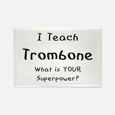teach trombone Rectangle Magnet