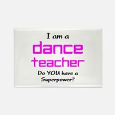 dance teacher Rectangle Magnet