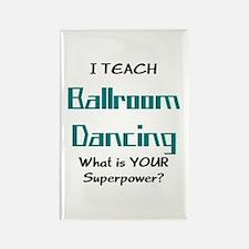 teach ballroom Rectangle Magnet