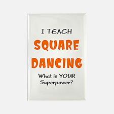 teach square dance Rectangle Magnet