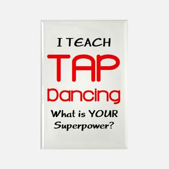 teach tap dance Rectangle Magnet