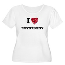 I Love Inevitability Plus Size T-Shirt