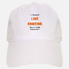 teach line dance Baseball Baseball Cap